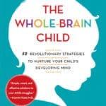 Mindful Read: The Whole-Brain Child